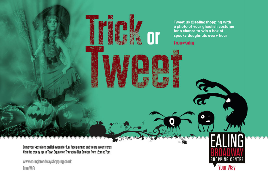 Halloween advertising for Ealing Broadway